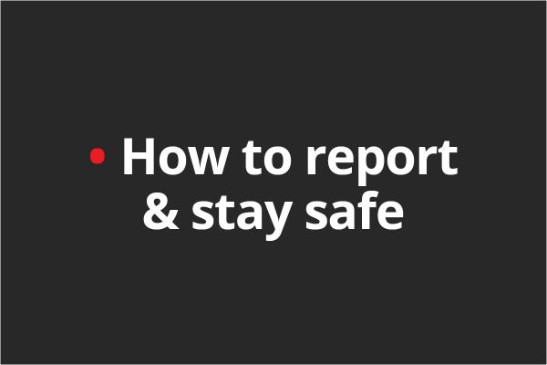 How to report domestic abuse and stay safe